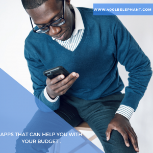 Apps That Can Help You with Your Budget