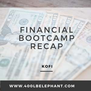 Financial Bootcamp Recap